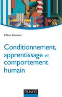 Conditionnement, apprentissage et comportement humain