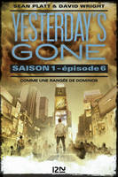Yesterday's gone - saison 1 - épisode 6