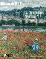 La collection Emil Bührle / Manet, Degas, Renoir, Monet, Cézanne, Gauguin, Van Gogh, Modigliani, Pic