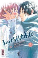 3, Irrésistible - Tome 3