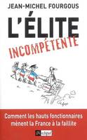 L ELITE INCOMPETENTE