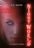 1, NIGHT WORLD T01 LE SECRET DU VAMPIRE