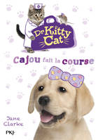 2, Dr Kitty Cat - tome 2 Cajou fait la course