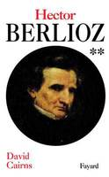 Hector Berlioz, tome 2, Volume 2