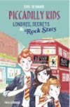1/PICCADILLY KIDS  - LONDRES, SECRETS ET ROC