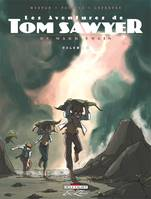 Volume 2, 2/LES AVENTURES DE TOM SAWYER, DE MARK TWAIN