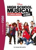 High school musical / le roman du film