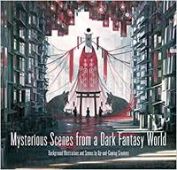 Mysterious Scenes from a Dark Fantasy World /anglais/japonais