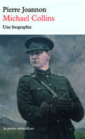 Michael Collins, Une biographie