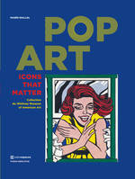 Pop art / icons that matter : collection du Whitney Museum of American art