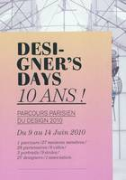 Designer's days, 10 ans !