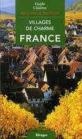 GUIDE DES VILLAGES DE CHARME EN FRANCE. EDITION 2008/2009