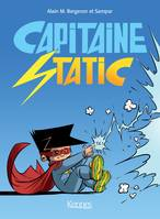 Capitaine Static - Recueil tomes 1 à 3