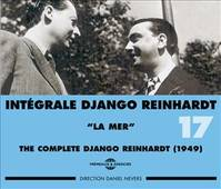DJANGO REINHARDT INTEGRALE VOL 17 LA MER 1949 COFFRET DOUBLE CD AUDIO