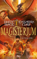 MAGISTERIUM - TOME 5 LA TOUR D'OR - VOLUME 05