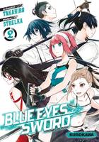 BLUE EYES SWORD - TOME 2 - VOLUME 02