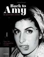 Back to Amy Un portrait intime