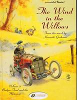 THE WIND IN THE WILLOWS T.2 ; BADGER, JOAD AND THE MOTORCAR