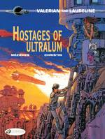 Valerian and Laureline, Tome 16, t16 Hostages of Ultralum