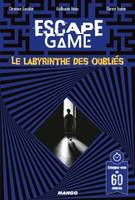 Escape Game : Le Labyrinthe Des Oublies