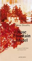 ROSE FOUNTAIN MOTEL