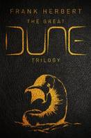 The Great Dune Trilogy, Dune, Dune Messiah, Children of Dune
