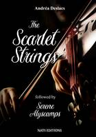 The Scarlet Strings, Followed by