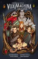 Critical Role Vox Machina - Origines T1