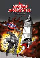 Journal d'un nettoyeur, London apocalypse