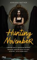 Killing November, Tome 2 : Hunting November