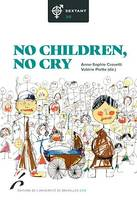 No children, no cry, Études de genre