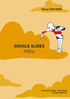 Google Slides Online, Professional training