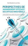 Perspectives de management efficace des offices ministériels