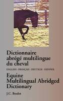 Dictionnaire abrιgι multilingue du cheval
