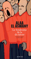 Le syndrome de la dictature