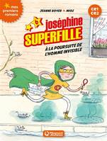 Joséphine superfille, 6, À la poursuite de l'homme invisible