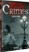 Crimes : La Belle Epoque