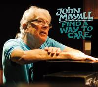 Find a way to care - John Mayall