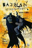Batman-Gotham county line, outre tombe