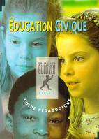 Éducation civique, cycle 3, guide pédagogique