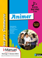Animer 1re/Tle Bac Pro Commerce