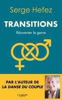 Transitions, Réinventer le genre