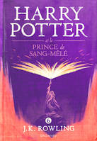 6, Harry Potter / Harry Potter et le prince de Sang-Mêlé