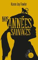 Nos Annees Sauvages