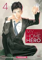 MY HOME HERO - TOME 4 - VOLUME 04