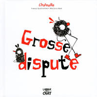 Chatouille, Chatouille - Grosse dispute