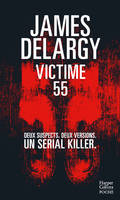 Victime 55, Deux suspects. Deux versions. Un serial killer.
