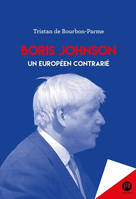 Boris Johnson, Sur le chemin de l'Europe britannique