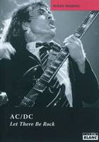 AC/DC LET THERE BE ROCK, let there be rock