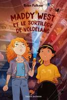 Maddy West et le sortilege de Voldelang